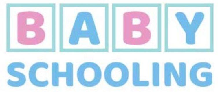 Baby Schooling