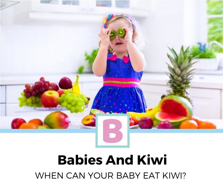 When Can Babies Eat Kiwi