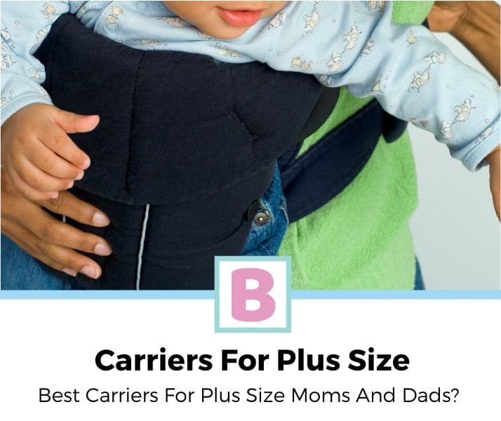 top best baby Best Carriers For Plus Size Moms And Dads review