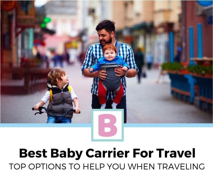 top best baby carrier for travel review